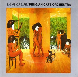Penguin Cafe Orchestra - Signs of Life_front