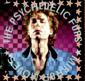 Psychedelic-Furs-Mirror-Moves-519052
